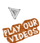 Play Our Videos